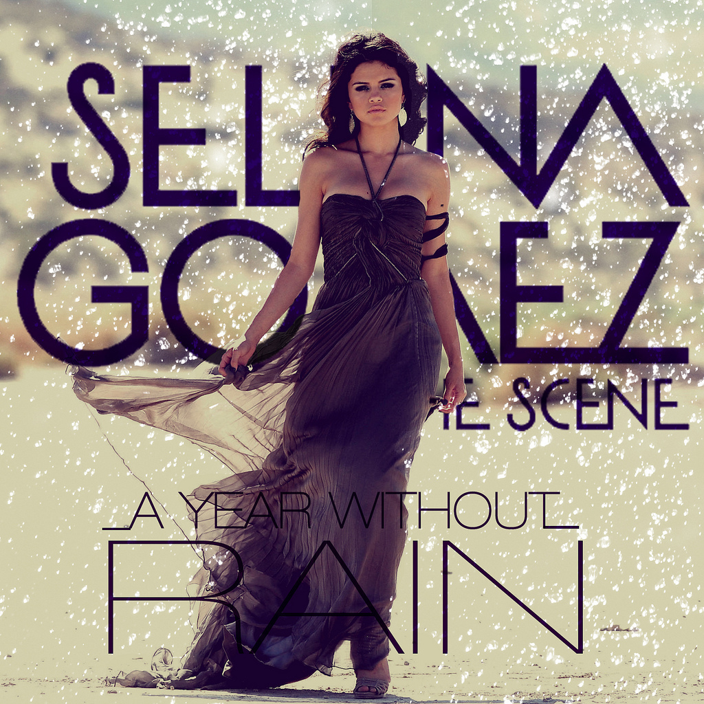 selena gomez the scene a year without rain a year without rain. A-Year-Without-Rain-selena-